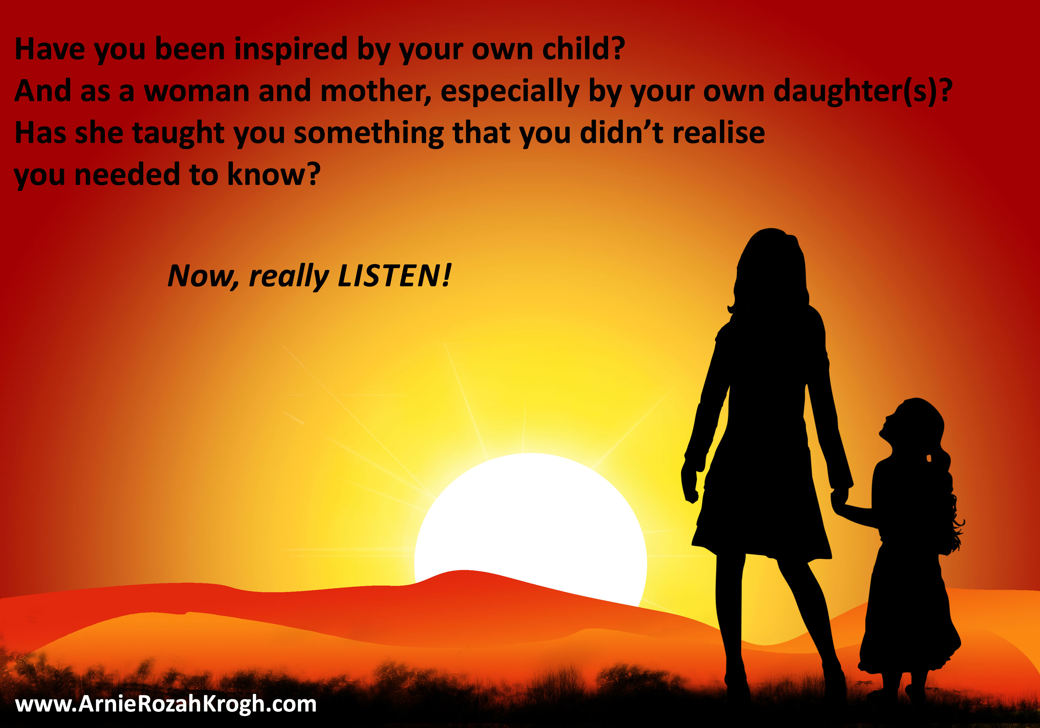inspiration from a daughter to a mother ar nie rozah krogh